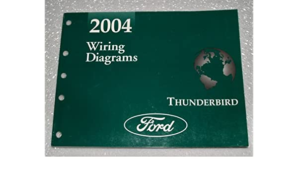 2004 ford thunderbird wiring diagrams ford motor company amazon2004 ford thunderbird wiring diagrams paperback \u2013 2003
