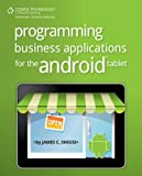 Programming Business Applications for the Android Tablet, Sheusi, James, 1285159993