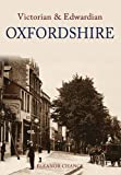 img - for Victorian and Edwardian Oxfordshire by Eleanor Chance (2008-11-15) book / textbook / text book