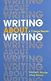 img - for Writing about Writing & 2 Year Access for Writer's Help book / textbook / text book