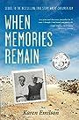 When Memories Remain: Sequel to Where Children Run (Pischke Twins Book 2)