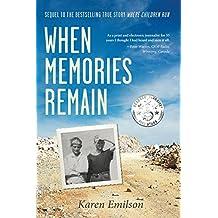 """When Memories Remain: Sequel to """"Where Children Run"""" (Pischke Twins Book 2)"""