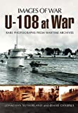 img - for U-108 at War (Images of War) book / textbook / text book
