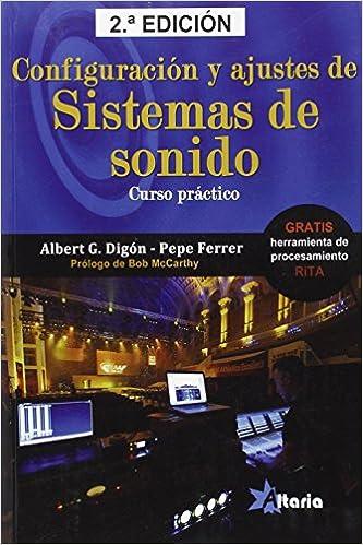 Descargar Libros Gratis Configuración Y Ajustes De Sistemas De Sonido: Curso Práctico Kindle Paperwhite Lee Epub