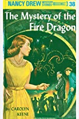 Nancy Drew 38: The Mystery of the Fire Dragon Kindle Edition