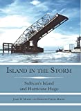 Island in the Storm: Sullivan's Island and