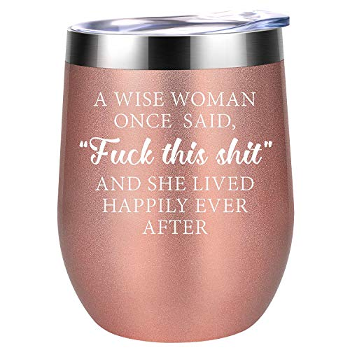 A Wise Woman Once Said Explicit And She Lived Happily Ever After | Funny Birthday, Divorce, Retirement Wine Gifts for Women, Best Friends, BFF, Her, Mom, Wife, Coworker | Coolife 12oz Wine Tumbler