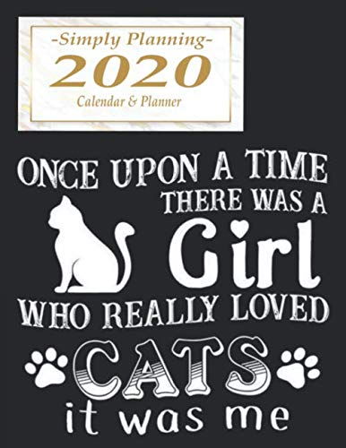 Once Upon A Time Calendar 2020 Once Upon a Time There Was a Girl Who Really Loved Cats It Was Me