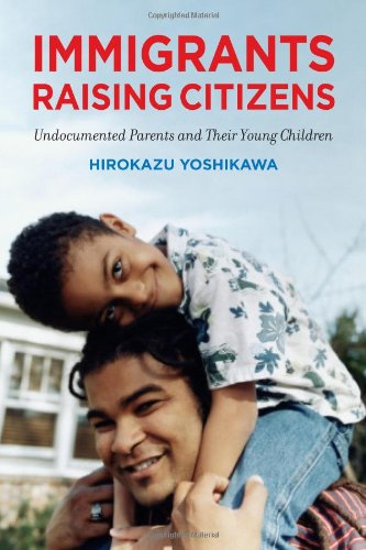 Immigrants Raising Citizens: Undocumented Parents and Their Young Children (Cost Of Raising A Child In Nyc)