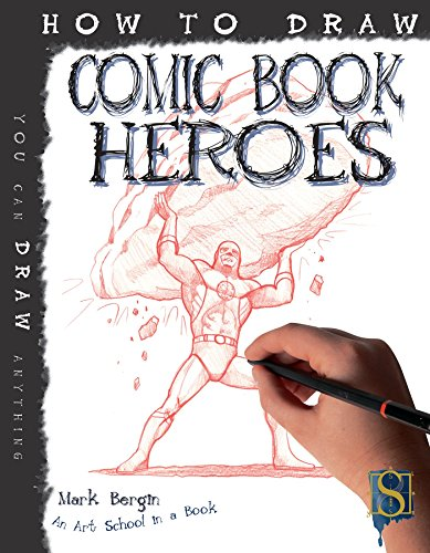 [BEST] How To Draw Comic Book Heroes (Fixed Layout Edition)<br />DOC