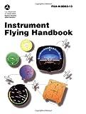 Instrument Flying Handbook, Federal Aviation Administration, 1560273801