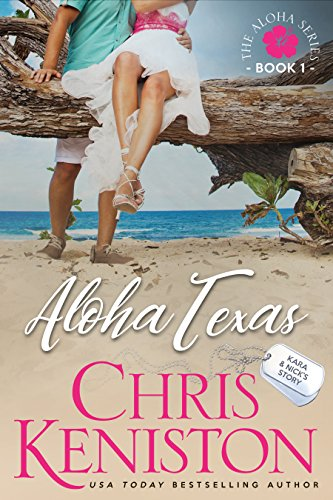 Aloha Texas: Navy Hero Nick (Aloha Series Book 1)