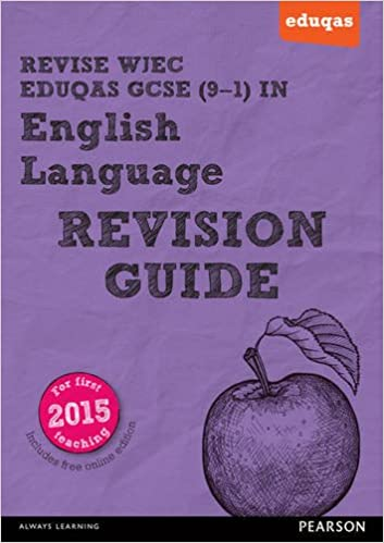 REVISE WJEC Eduqas GCSE in English Language Revision Guide (with online edition): for the 2015 qualifications (REVISE WJEC GCSE English 2015)