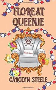 Floreat Queenie (Queenie Chronicles) (Volume 2)