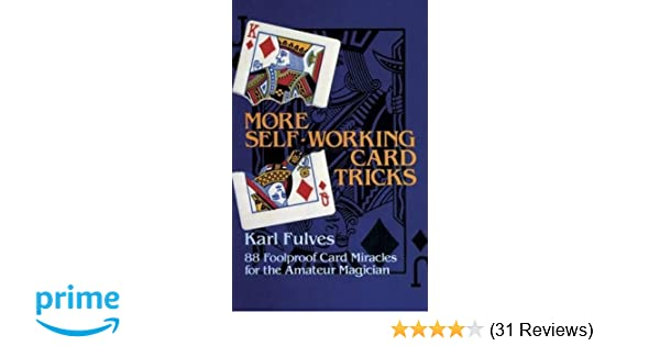 more self working card tricks 88 foolproof card miracles for the amateur magician
