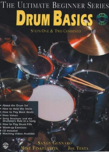 Ultimate Beginner Drum Basics: Steps One & Two, Book & CD (The Ultimate Beginner Series)