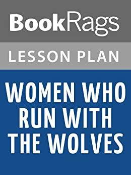 Amazon.com: Lesson Plans Women Who Run with the Wolves