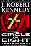 """""""The Circle of Eight (A James Acton Thriller, Book #7) (James Acton Thrillers)"""" av J. Robert Kennedy"""
