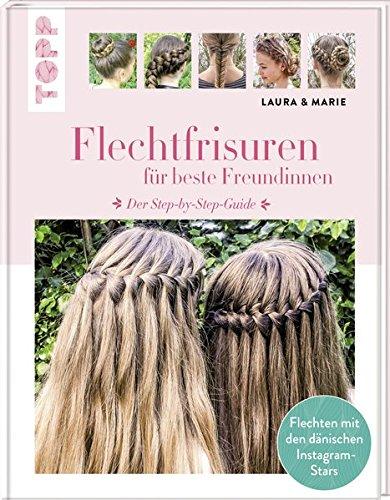 Flechtfrisuren: für beste Freundinnen. Der Step-by-Step-Guide. Flechten mit den dänischen Instagram-Stars