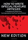 How to Write Special Feature Articles, Willard Leyer, 1494408767