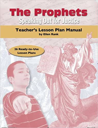 The Prophets: Speaking up for Justice - Lesson Plan Manual: Ellen