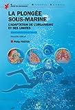 La plongée sous-marine : L'adaptation de l'organisme et ses limites