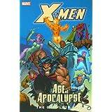 X-men Age of Apocalypse Epic: The Complete Epic Book 2 X-men Age of Apocalypse Epic
