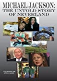 Michael Jackson: The Untold Story of Neverland