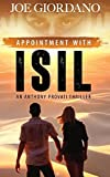 Appointment with ISIL: An Anthony Provati Literary Thriller