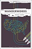 img - for Wanderwords: Language Migration in American Literature (New Horizons for Contemporary Writing) by Lauret, Maria (2014) Hardcover book / textbook / text book