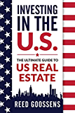 Investing in the US: The Ultimate Guide to US Real Estate