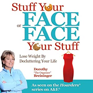 Stuff Your Face or Face Your Stuff Hörbuch