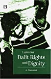 Laws for Dalit Rights and Dignity, A. Ramaiah, 8131600572