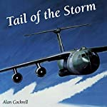 Tail of the Storm: Flying Missions in the First Gulf War | Alan Cockrell