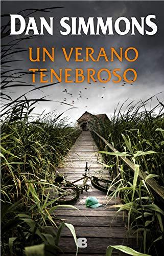 Un verano tenebroso (La Trama) por Dan Simmons,Mercè Diago Esteva;José Ferrer Aleu;