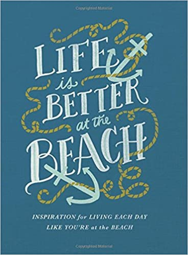 Amazon life is better at the beach inspirational rules for amazon life is better at the beach inspirational rules for living each day like youre at the beach 9780718089689 thomas nelson books publicscrutiny Choice Image