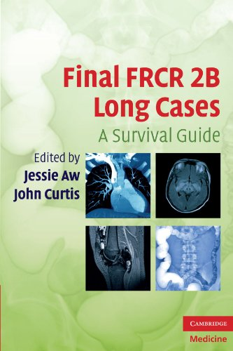 Final FRCR 2B Long Cases: A Survival Guide (Cambridge Medicine (Paperback))