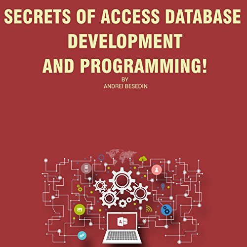R.e.a.d Secrets of Access Database Development and Programming! DOC