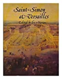 img - for Saint-Simon at Versailles: Selections from the Memoirs book / textbook / text book