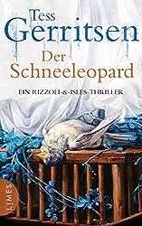 Der Schneeleopard: Ein Rizzoli-&Isles-Thriller (Rizzoli-&-Isles-Thriller 11)