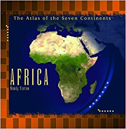 Africa (Atlas of the Seven Continents): Wendy Vierow: 9780823966875 ...