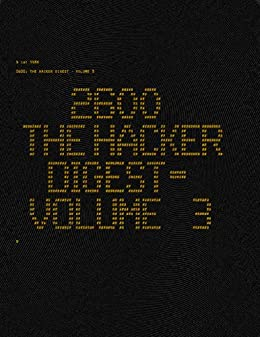 2600: The Hacker Digest - Volume 3 (English Edition) de [2600 Magazine]