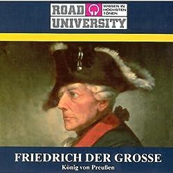 Friedrich der Grosse - Teil 1 und 2 (Road University)