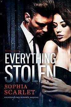 Everything Stolen by [Scarlet, Sophia]