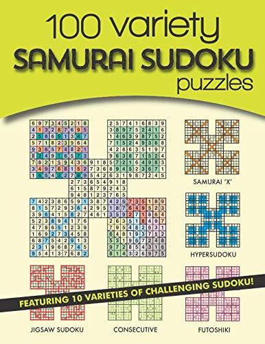 100 Variety Samurai Sudoku Puzzles: 10 varieties of challenging sudoku ()