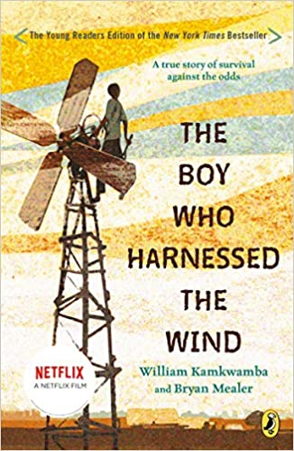 Amazon.com: The Boy Who Harnessed the Wind, Young Reader's Edition  (9780147510426): Kamkwamba, William, Mealer, Bryan, Hymas, Anna: Books