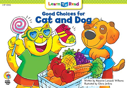 Good Choices For Cat and Dog (Learn to Read Social Studies)
