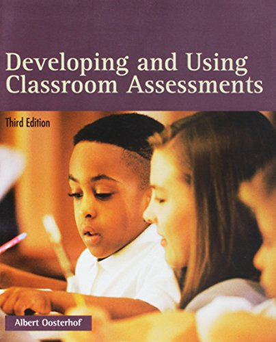 Developing and Using Classroom Assessments (3rd Edition)