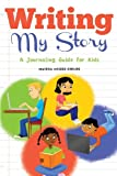 Writing My Story, Maisha McGee-Childs, 1613469918
