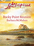Rocky Point Reunion (Love Inspired)